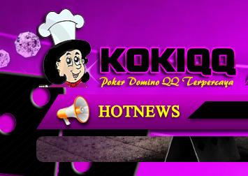 Kokiqq.Com Aplikasi Agen Poker Uang Asli untuk Android Terpercaya Indonesia tanpa Deposit 2017