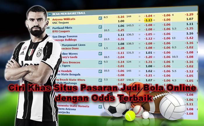 Ciri Khas Situs Pasaran Judi Bola Online dengan Odds Terbaik.jpg