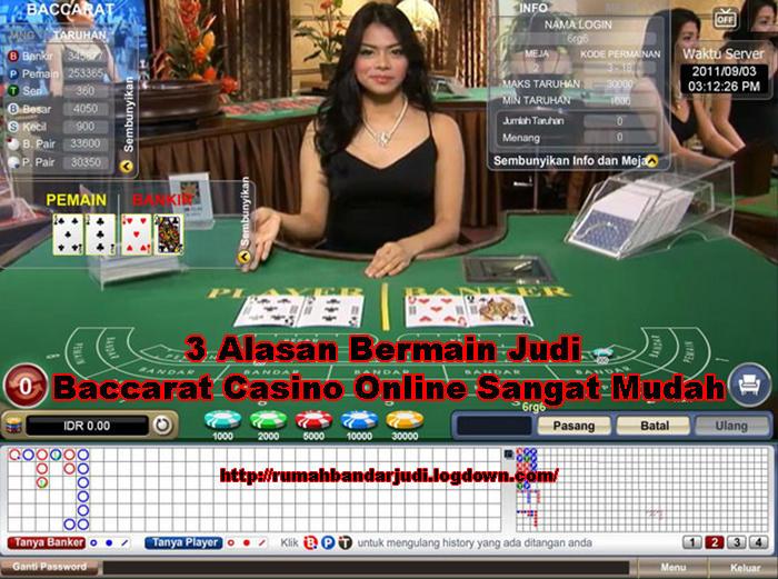 3 Alasan Bermain Judi Baccarat Casino Online Sangat Mudah.jpg