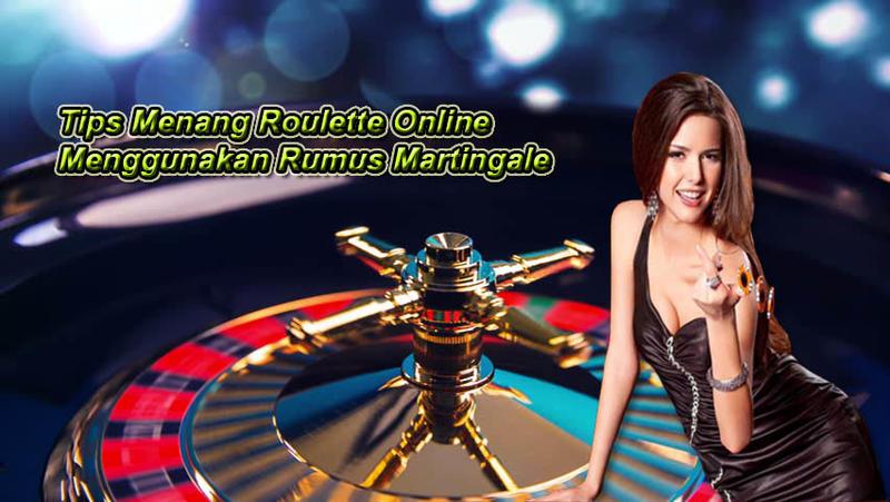 Tips Menang Roulette Online Menggunakan Rumus Martingale.jpg