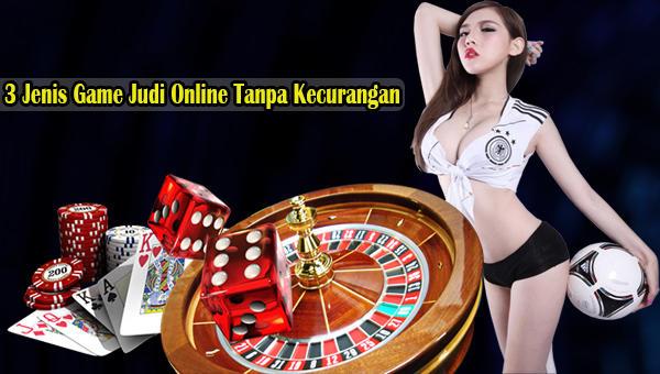 Jenis Game Judi Online Tanpa Kecurangan.jpg