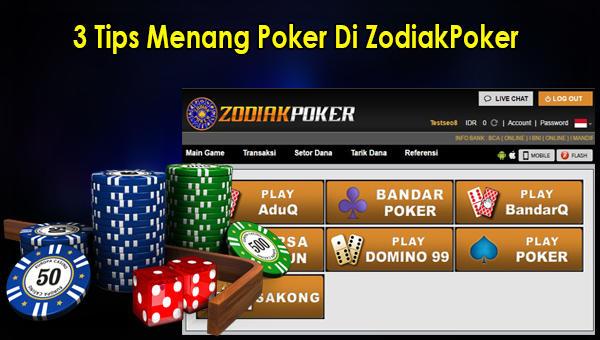 3 Tips Menang Poker Di ZodiakPoker.jpg
