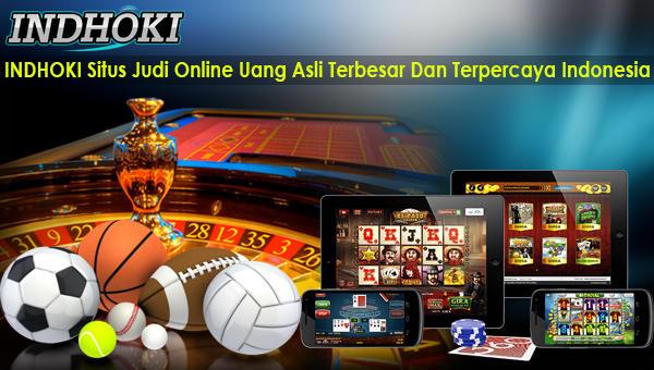 INDHOKI Situs Judi Online Uang Asli Terbesar Dan Terpercaya Indonesia.jpg