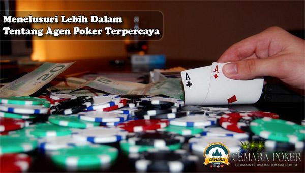 Menelusuri Lebih Dalam Tentang Agen Poker Terpercaya.jpg