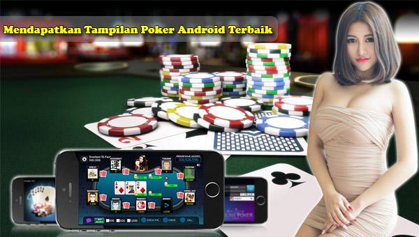 Mendapatkan Tampilan Poker Android Terbaik.jpg