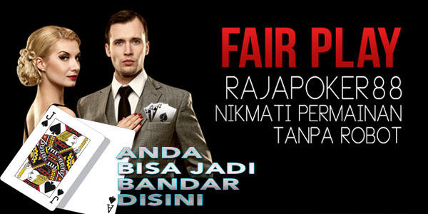 Rajapoker88 Situs Agen Judi Poker Bandar Domino QQ Online Terpercaya.jpg