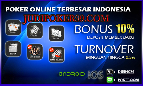 15 Situs Poker Online Indonesia Terpercaya Di Tahun 2017 Judipokerqq81 S Blog