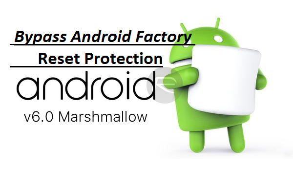 ByPass-Android-Factoy-Reset-Protection.png