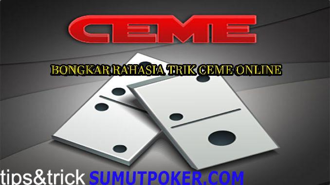 tips-ceme-online-sumutpoker-bongkar-rahasia-trik-ceme-online.jpg