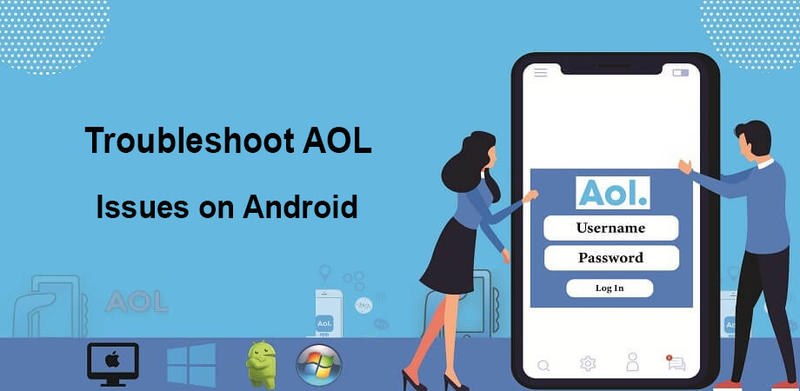 Troubleshoot-AOL-issues-on-Android.jpg