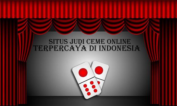 Situs-Judi-Ceme-Online-Terpercaya-di-Indonesia.jpg
