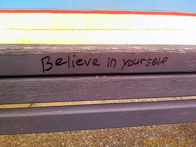 相信自己,義無反顧的相信。